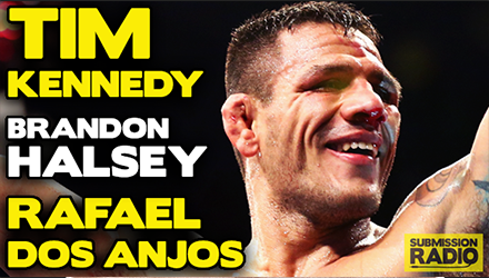 Submission Radio 26/4/15 Rafael Dos Anjos, Tim Kennedy, Brandon Halsey + UFC 186