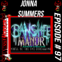 Artwork for 097 - Jonna Summers with Banshee Manor Haunted House
