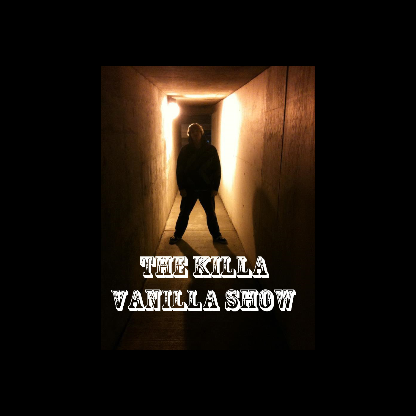 The Killa Vanilla Show