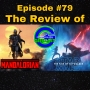 Artwork for Ep # 79: The Mandalorian Finale & the Star WarsThe Rise Of Skywalker Review!