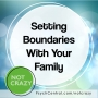 Artwork for Setting Boundaries With Your Family