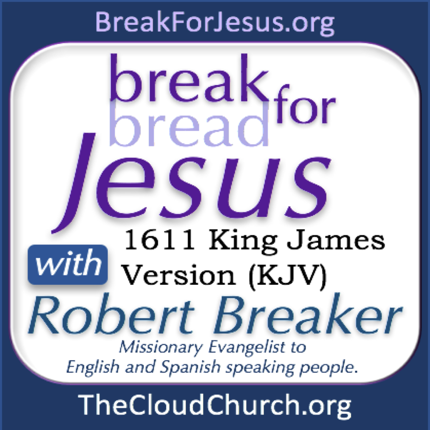 BreakForJesus with Robert Breaker show art
