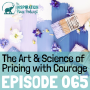 Artwork for 065: The Art and Science of Pricing with Courage