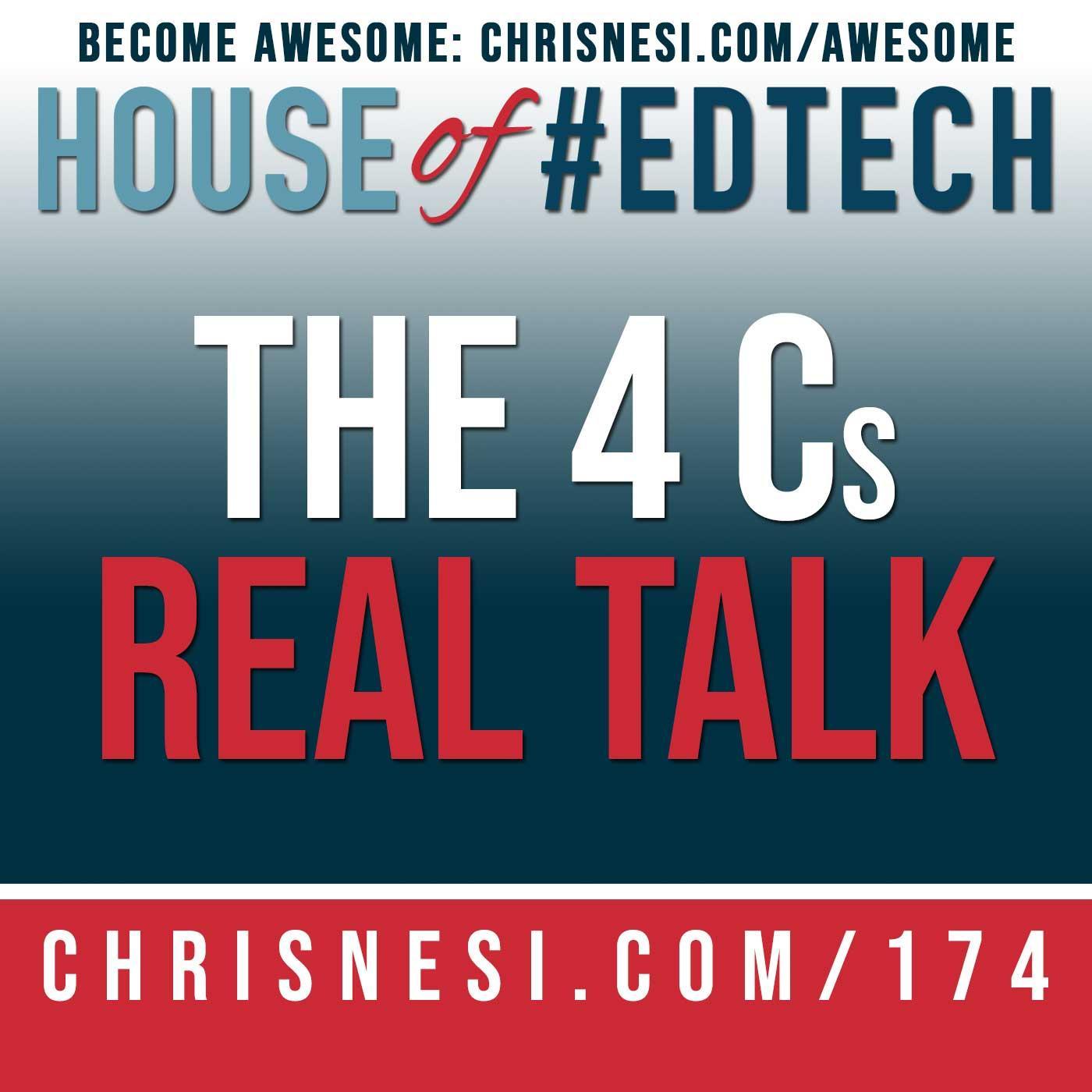 The 4 Cs - Real Talk