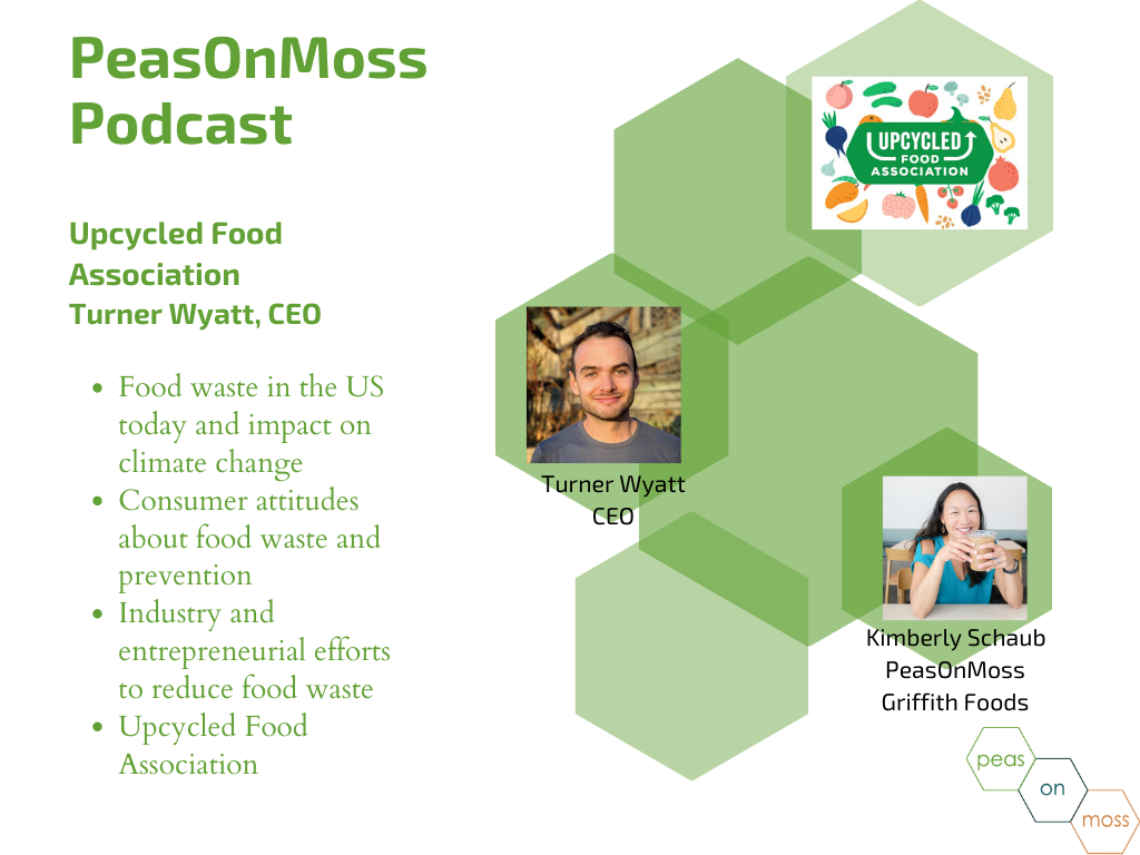 Season 4.5 Episode 2: Upcycled Food Association CEO Turner Wyatt on providing the solution that food industry and consumer agree on - solving food waste