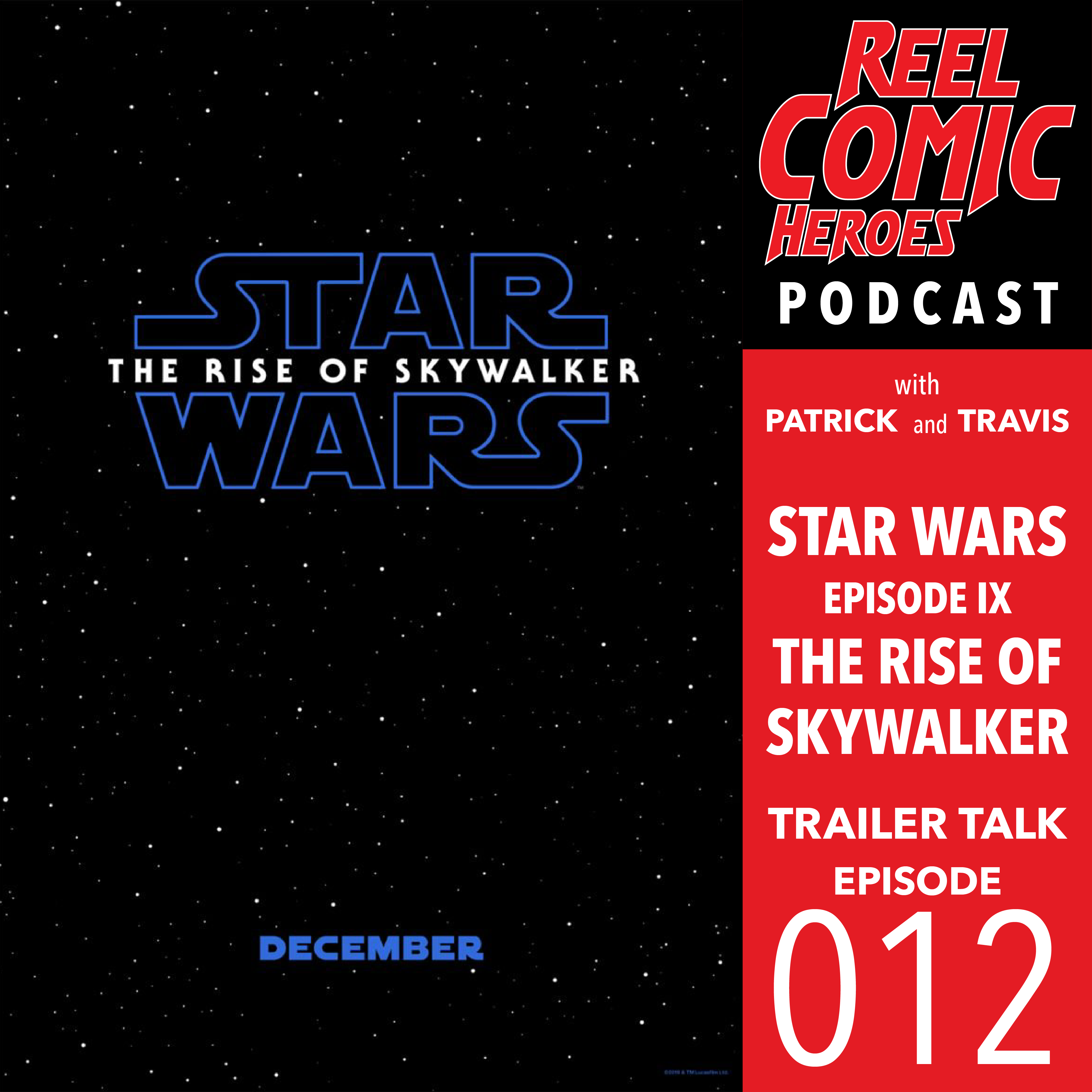 Artwork for Reel Comic Heroes: Trailer Talk 012 - Star Wars: Episode IX - The Rise of Skywalker