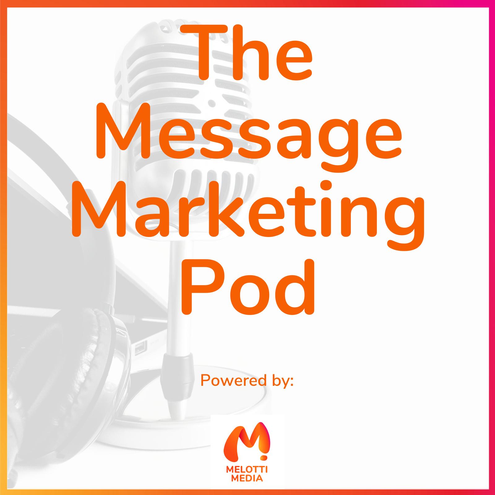 The Message Marketing Pod show art