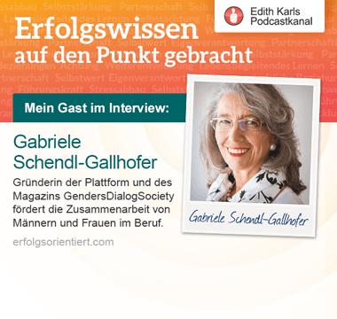 143 - Im Gespräch mit Gabriele Schendl-Gallhofer, Gründerin der Genders Dialog Society