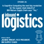 Artwork for IL Podcast 026: Is Cognitive Computing via IBM Watson Supply Chain the next big revolution for the supply chain industry? Guest: Joanne Wright, VP, IBM Supply Chain