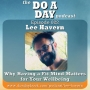 Artwork for 022: Why Having a Fit Mind Matters for Your Wellbeing with Lee Havern