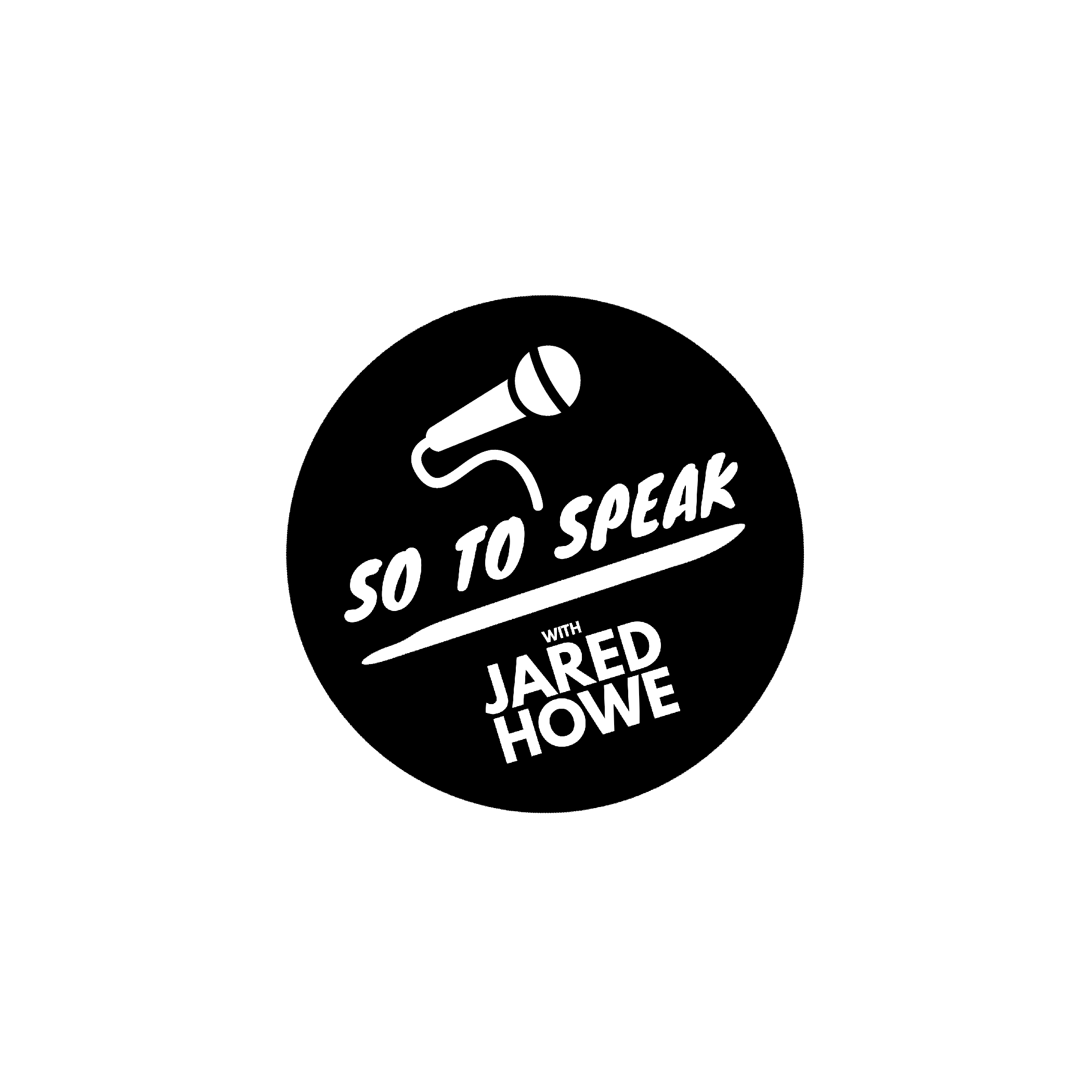 So To Speak w/ Jared Howe show art