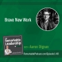 Artwork for Brave New Work with Aaron Dignan
