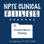 Artwork for S02 Episode 51 - Cranial Nerve Testing