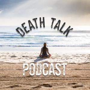 Death Talk Podcast