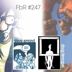 Fanboy Radio #247 - July 2005 Indie Show w/ Emond & TenNaple
