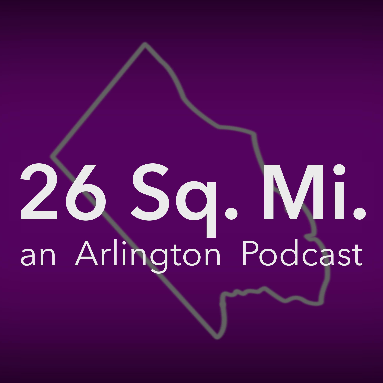 26 Square Miles - An Arlington Podcast show art