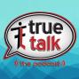 Artwork for True Talk Podcast Ep. 74 - Darryl Broadway