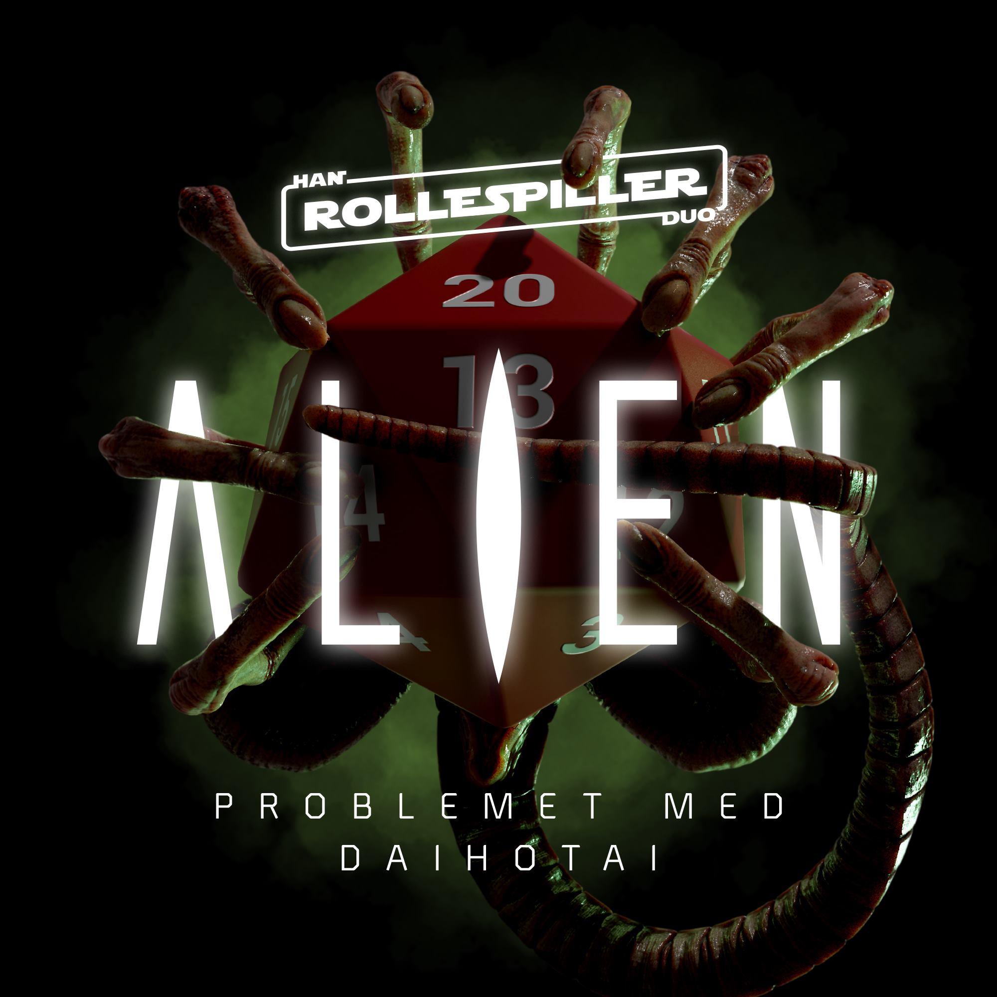 Han Duo Rollespiller: Alien 1:4