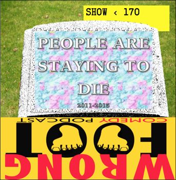 EP170--People Are Staying to Die