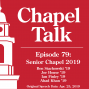Artwork for #79: Senior Chapel 2019
