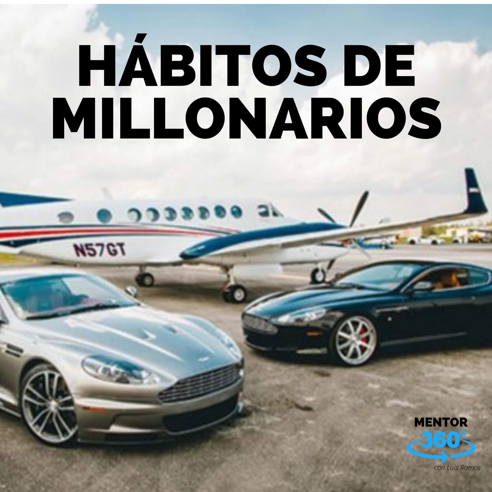15 Hábitos de los Millonarios - MENTOR360