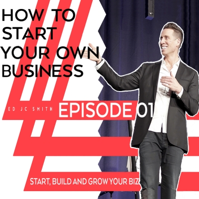How To Start Your Own Business Podcast show image