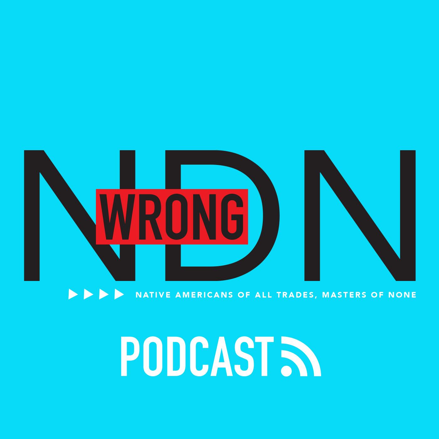 Wrong NDN Podcast show art
