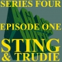 Artwork for S4 EP1: STING AND TRUDIE