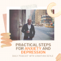 Artwork for Practical Steps For Anxiety and Depression