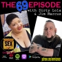 Artwork for The 69 Episode w/ Dirty Lola & Jim Marcus - Ep 69