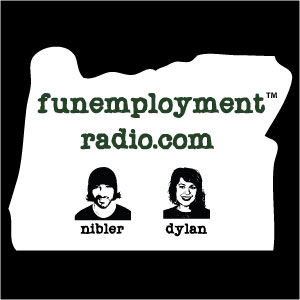 Funemployment Radio Episode 40