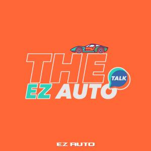 The EZ AUTO Talk