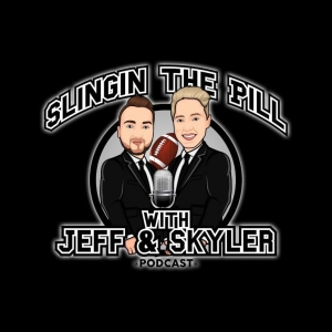 Slingin' the Pill W/ Jeff & Skyler
