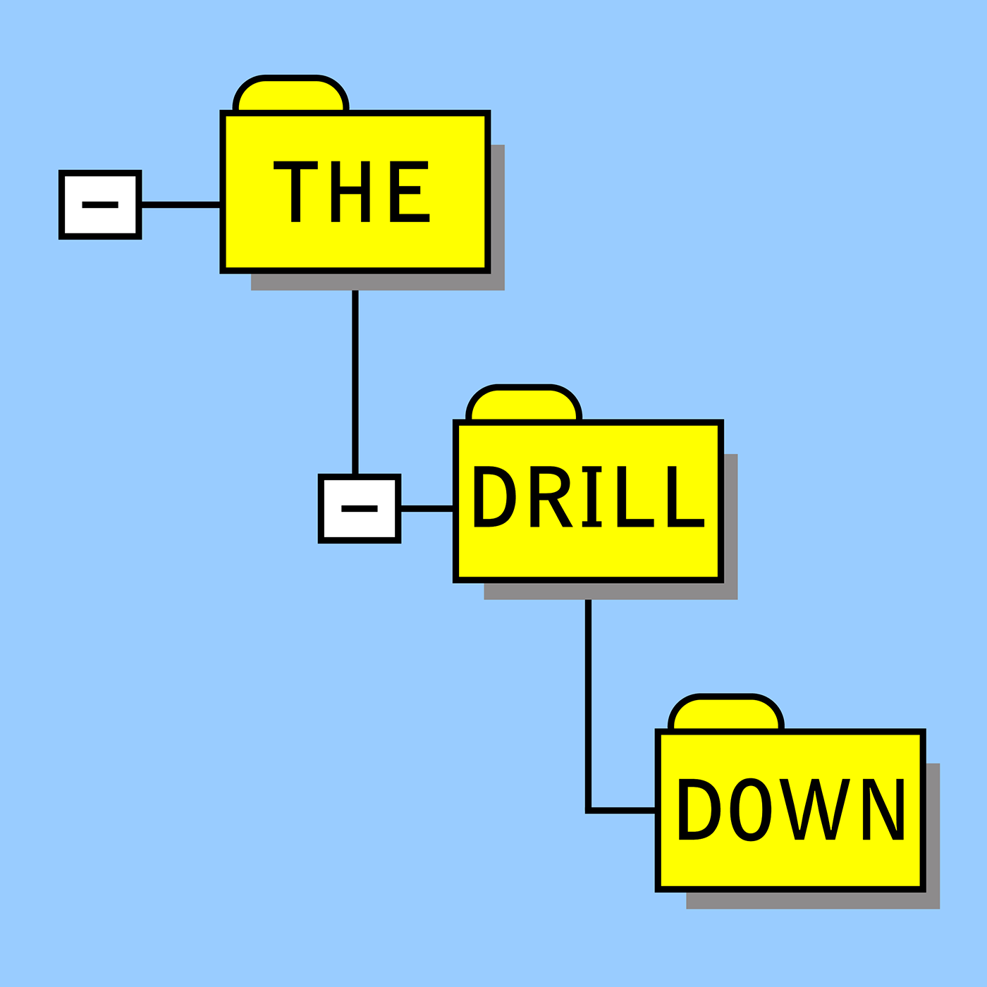 The Drill Down show art