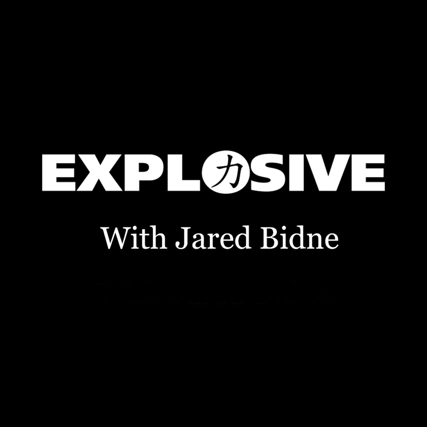 Explosive Strength Podcast with Jared Bidne show art