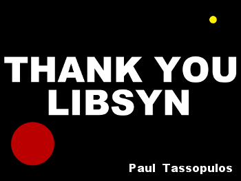 thank you libsyn by paul tassopulos
