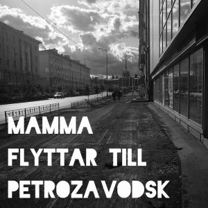 Mamma flyttar till Petrozavodsk