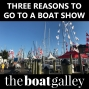 Artwork for Three Reasons to Go to a Boat Show