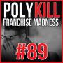Artwork for Episode 89: Franchise Madness