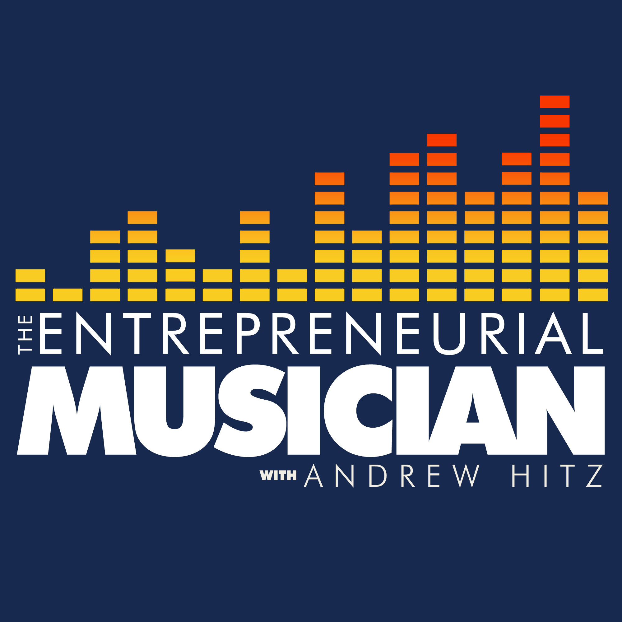 The Entrepreneurial Musician with Andrew Hitz show art