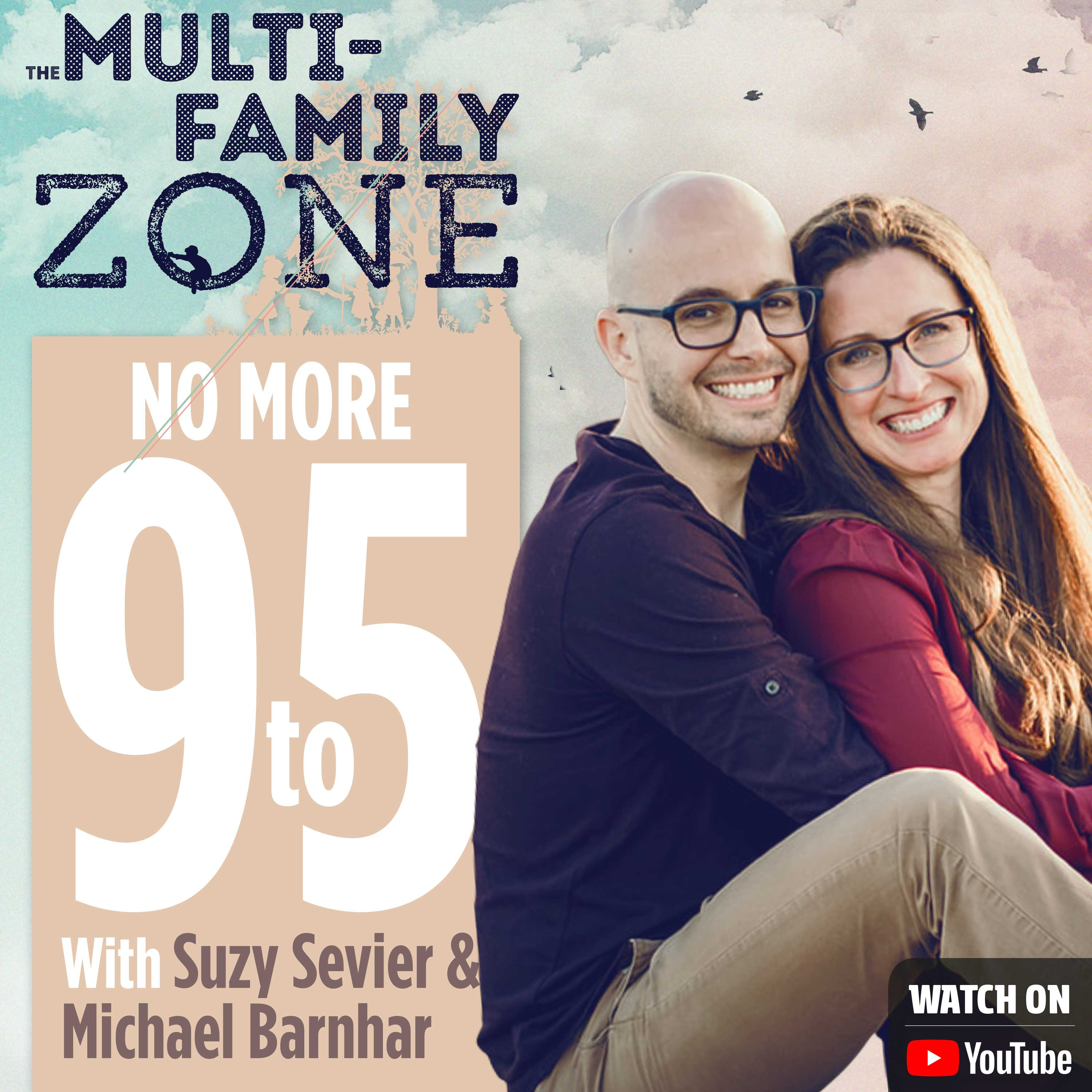 How To Get Rid of 9-5 W/Suzy Sevier and Michael Barnhart