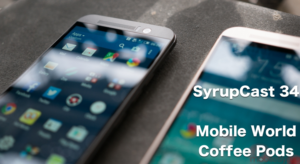 SyrupCast 34: Mobile World Coffee Pods