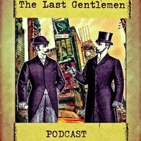 #1 The last gentlemen kick off Episode