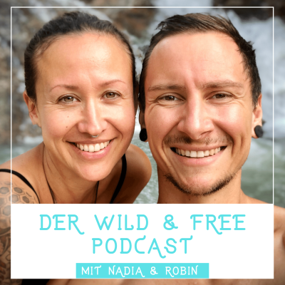 Wild & Free Podcast show image