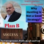 Artwork for Why Hustling Is Not a Good Strategy?