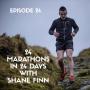 Artwork for 24 Marathons in 24 Days with Shane Finn