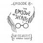 Artwork for Ep 15: The Episode of Secrets