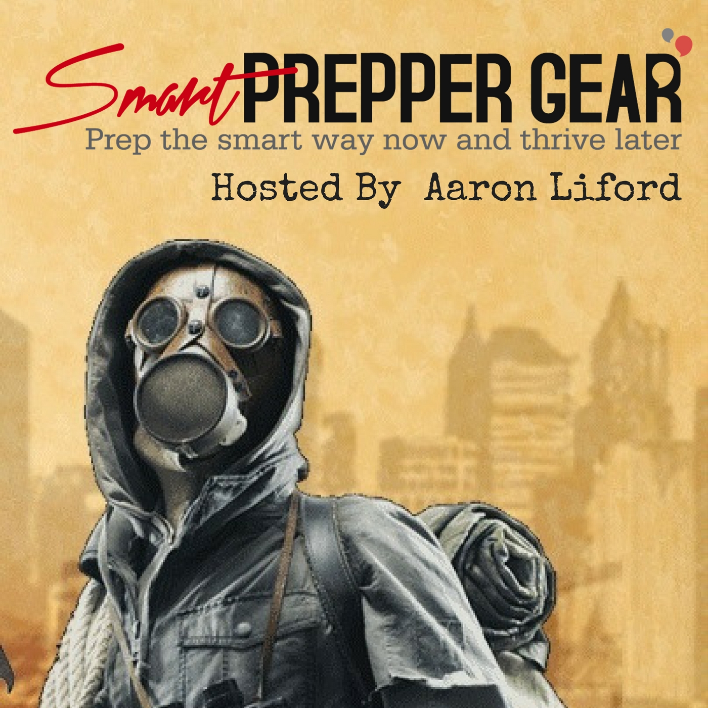 Smart Prepper Gear Podcast: Prepping, Survival, and Gear show art
