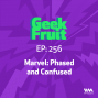 Artwork for Ep. 256: Marvel: Phased and Confused