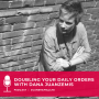 Artwork for (Part 1) Doubling Your Daily E-commerce Orders with Dana Jaunzemis
